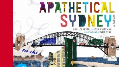 Apathetical Sydney: A Parody – a back-handed love letter to our fair city